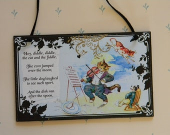 Hey, Diddle, Diddle, The Cat And The Fiddle, The Cow Jumped Decorative Wall Plaque Sign