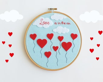 Embroidery hoop art, Valentine's day gift, love is in the air wall art, wedding gift, Wedding photo prop table decor, heart shaped balloons