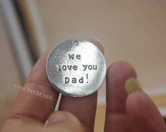 We love you Dad-circle charms 20 pcs bulksale-F1092