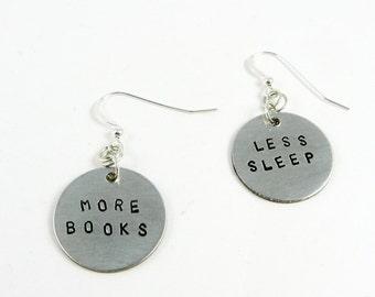 More Books, Less Sleep Earrings (Bookish Gift)