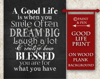 Good Life Quote- Dream BIG- Smile Often- Laugh- Blessed- Kitchen Print- Family Rules- Be Thankful- Gratitude Print- Wood Plank Print