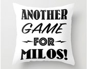 Seinfeld Pillow cover, quote funny throw pillow case, another game for milos black and white humor decor fun pillows tv show decor