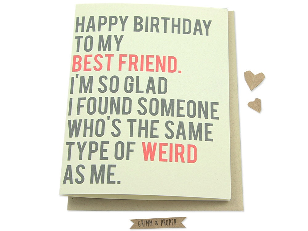 Funny best friend birthday card friend 39 s by grimmandproper for What should i do for my boyfriends birthday