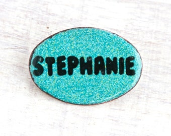 Stephanie Name Badge - Turquoise Enamel on Copper Brooch