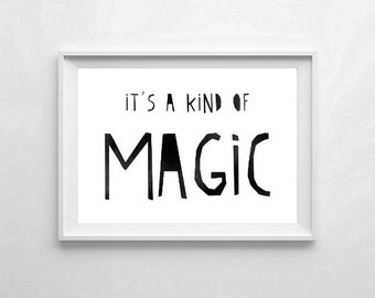 "Inspirational Art ""It's a Kind of Magic"" Typography Print Motivational Wall Decor Watercolor Poster Quote Minimalist Black and White"