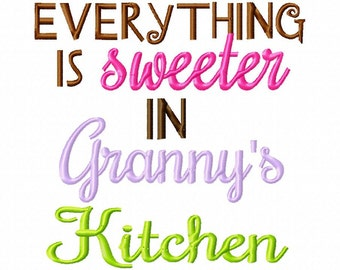 Everything is sweeter in Grannys Kitchen - Machine Embroidery Design - 8 Sizes