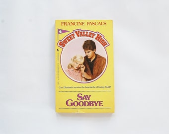 Say Goodbye Sweet Valley High Book Francine Pascal