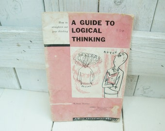 Vintage Guide to Logical Thinking book by William Shanner 1954 self help