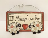 I'll Always Love Ewe, Valentine's Sign, Valentine's Gift, Sweetheart Gift, Sheep Ewe Sign, Country Farm Sheep, Romantic Sign