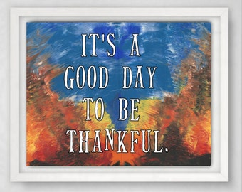 Thankful Print, Thankful Grateful Blessed, Thankful Art Print, Gratitude Sign, Quote Art, 8x10 Art Print, Wall Art