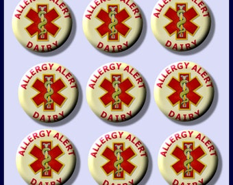 "ALLERGY Medical ALERT Dairy Products 9 Pinback 1"" Buttons Badges Pins"