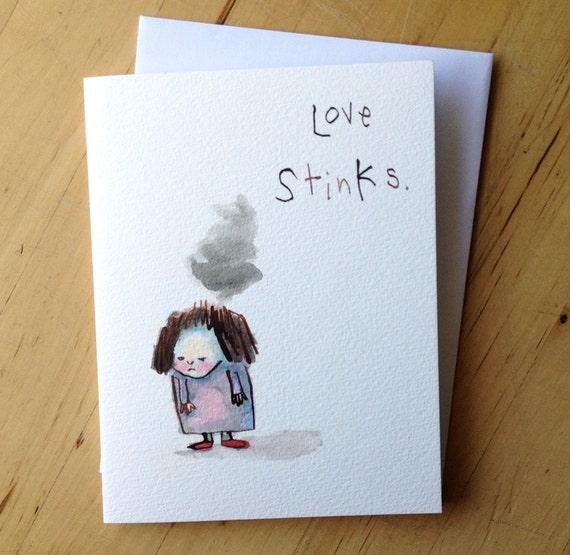 Love Stinks - ANTI-VALENTINE - break up card