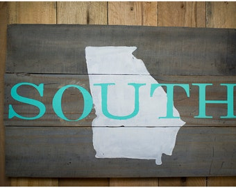 South, Southern sign, Souther wall decor, Georgia, Georgia Sign