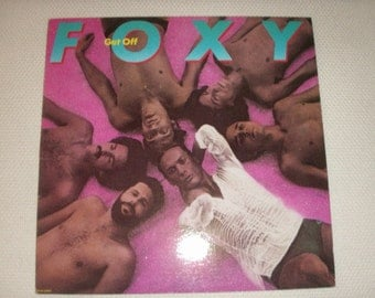Foxy, vinyl  LP album entitled Get Off, 1978 by Dash records, near mint condition