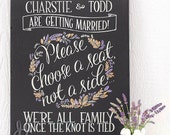 "Choose a seat, not a side, drawing on 18"" x 24"" canvas, custom wedding welcome sign"
