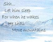 inspirational quote, print, snowy mountains, original art, winter wonderland