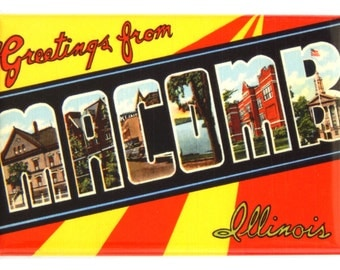 Greetings from Macomb Illinois Fridge Magnet