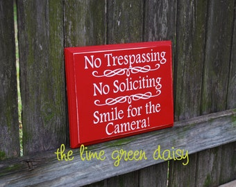No Trespassing, No Soliciting, Smile for the Camera Yard Sign