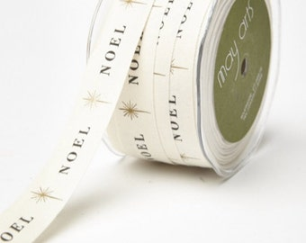 "Noel 3/4"" Wide Canvas Ribbon/Trim - 1 Yard, additional available"