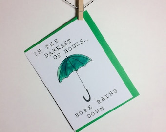 Hope Rains Down. Sympathy card. Encouragement card. Quote card.