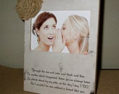 Friends Sister Picture Frame Gift Sign Will you be my bridesmaid Will you be my Maid of Honor Say I DO