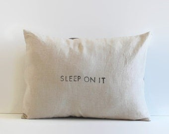 natural linen pillow cover // 12 x 16 throw pillow // word pillow sleep on it // quote pillow // linen lumbar pillow // pillow with saying