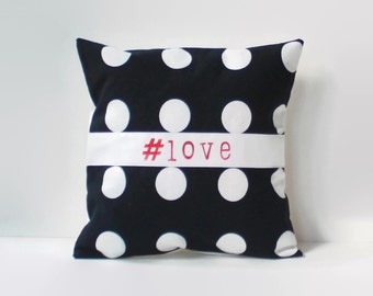 hashtag love pillow // #love decor // hashtag decor // 12 inch pillow cover // twitter pillow // polkadot pillow cover //hand stamped pillow