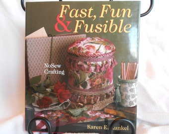 Fast, Fun & Fusible No Sewing Crafting Fabric Pattern Book