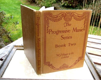 The Progressive Music Series, Book Two Vintage Childrens School Sheet Music book with words and piano, Folk songs, classical and lullabies
