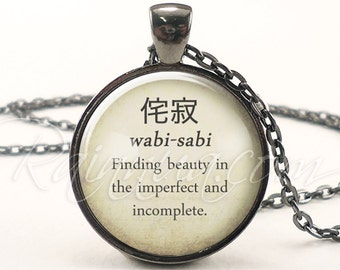 Japanese Proverbs Necklace, Beautiful Saying Quote Jewelry, Wabi-Sabi Pendant  (1977G1IN)