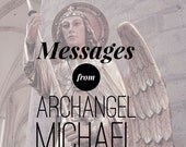 Messages from Archangel Michael Reading- Video or MP3