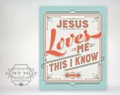 Jesus Loves Me - baby shower gift / nursery / bedroom / playroom 8x10 Art Poster Print - Robins Egg/Mint blue and dark coral