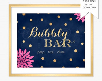 Pink Bubbly Bar Sign - Printed or Printable, 8x10 Bridal Shower Champagne Bar Navy Blue Gold Glitter Ready to pop Instant Download #010 018