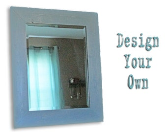 Design Your Own Mirror - Custom Distressed Framed Mirror - Beveled Mirror - Mirror with Knobs or Hooks - Horizontal or Vertical