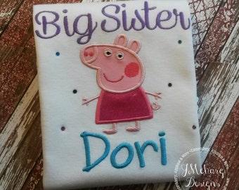 Big Sister Peppa Pig Custom Tee Shirt - Customizable -  Infant to Youth 269