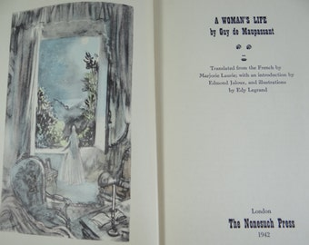 1942 A Woman's Life (Une Vie)  - Guy de Maupassant Illustrated Hardcover Book- Heritage Club