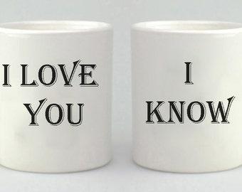 Valentine's Day Mug Gift Set, star wars inspired, I love you, i know,  Coffee Mug Set, Coffee Cup, Couples Gift,  Mug, Mugs