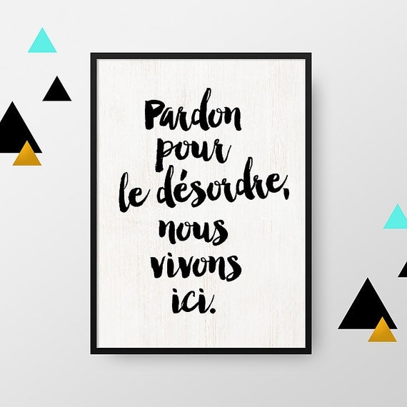affiche a4 pardon pour le d sordre poster citation. Black Bedroom Furniture Sets. Home Design Ideas