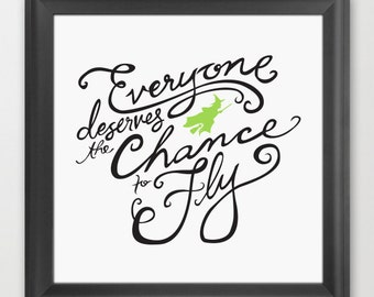 Defying Gravity Quote // Inspired by Wicked // Elphaba // 12x12 Print // Instant Download