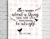 Three Little Birds Bob Marley Don't Worry Typography Nursery Decor Print - Nursery Wall Art Canvas