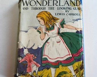 Vintage Children's Book, Alice's Adventures in Wonderland and Through the Looking Glass