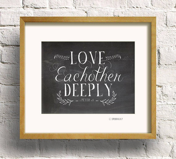 Love Each Other Religious: Christian Chalkboard Print 1 Peter 4:8. Love Each Other