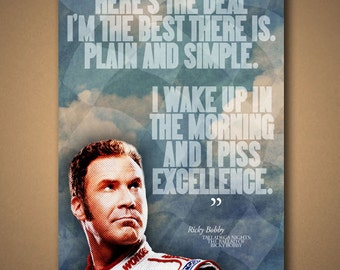 "TALLADEGA NIGHTS Ricky Bobby ""EXCELLENCE"" Quote Poster"