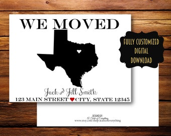 We have moved new address new state customized state city DIGITAL DOWNLOAD we've moved home sweet home moving announcement  we're moving