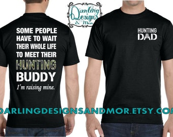 Hunting Dad Hunting Buddy T shirt
