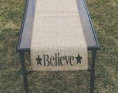 Burlap Table Runner, Table Runner, Believe Table Runner