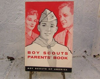 Boy Scouts Parents Book, 1961 Boy Scouts of America. Vintage Soft Cover in Good Condition