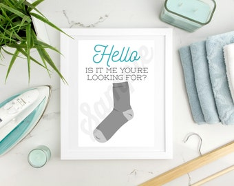 Hello Is it me you're looking for Laundry Room Print