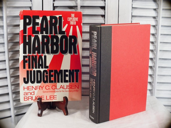 1992 Pearl Harbor Final Judgement Henry Clausen and Bruce Lee First Edition Hardcover Book Dust Jacket Special Investigator Secretary of War