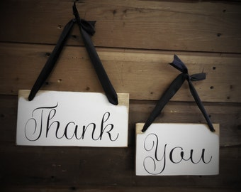 Two (2) Wedding Thank You Signs, Primitive Country Wedding Signs, Wedding Photo Prop